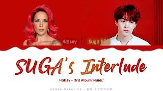 "Halsey Ft Suga  Bts  - ""suga's Interlude"" Lyrics Color Coded  Han/rom/eng"