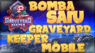 BOMBA! Saiu Graveyard Keeper Mobile Oficial (Download Apk+OBB)