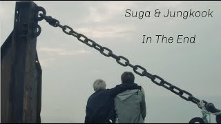 Download Suga & Jungkook- In The End [BTS FMV] Mp3