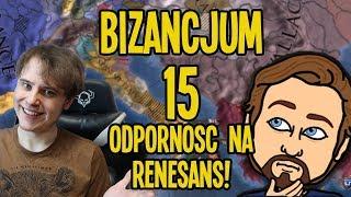 Odporność na RENESANS - Europa Universalis IV: Bizancjum #15 (w/Zlewikk)