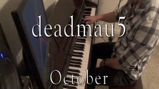 Deadmau5 October Evan Duffy Piano Cover