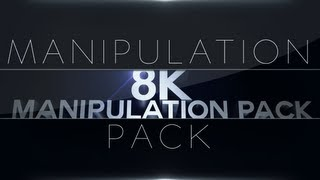 Manipulation Pack | Thanks For 8K! Thumbnail