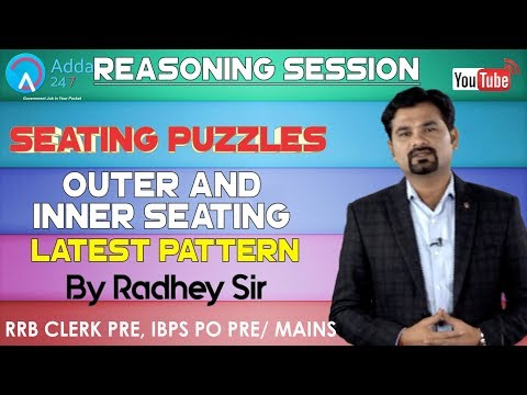 RRB CLERK PRE, IBPS PO PRE | Seating Puzzles (Outer and Inner Seating) Based On Latest Pattern