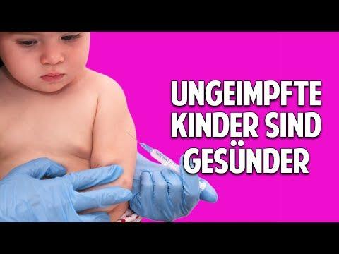 ARZT BEWEIST: Ungeimpfte Kinder sind gesünder!