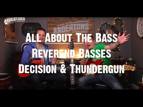 All About The Bass - Reverend Basses - Decision &...