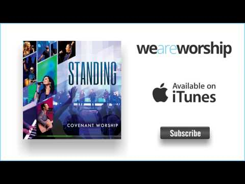 Covenant Worship - My Heart Cries
