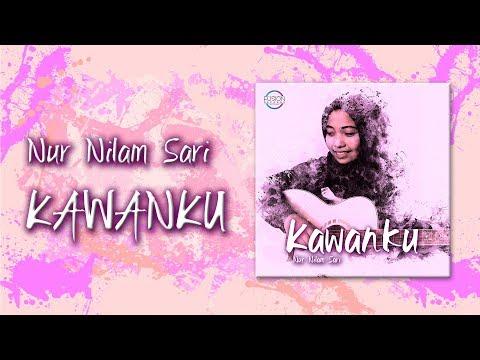 Nur Nilam Sari : Kawanku [Official Lyric Video]