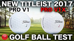 NEW TITLEIST PRO V1 & PRO V1X GOLF BALL TEST