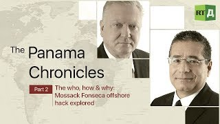 The who, how & why: Mossack Fonseca offshore hack explored - The Panama Chronicles Part 2
