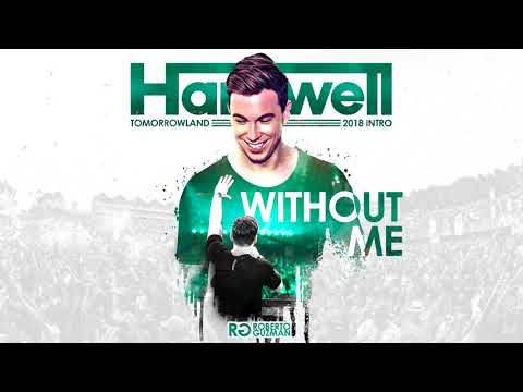 Hardwell - Without Me (FULL Back To Tomorrowland Intro)