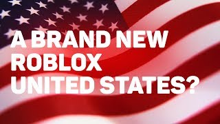 A Brand New Roblox United States? (The Weekly Briefing RBC Ro-Nations)