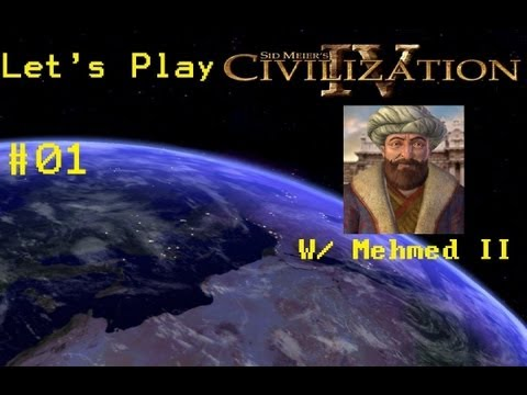 Let's Play Civilization 4! Istanbul Not Constantinople PART 1