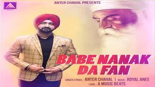 Download Lagu Babe Nanak Da Fan Full Anter Chahal A Music Beats New Punjabi Devotional Song 2019 MP3