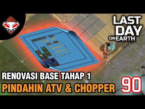 Last Day on Earth - (90) Renovasi Base Tahap 1 - Pindahin ATV & Chopper