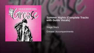 Summer Nights Complete Tracks with Guide Vocals