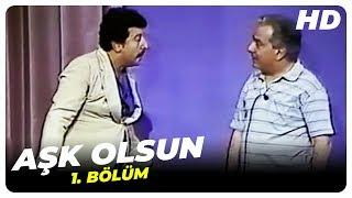 Aşk Olsun - 1. Bölüm (1974)