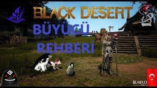 Black desert Tr Büyücü Tanıtım Rehberi - Genel özellikler