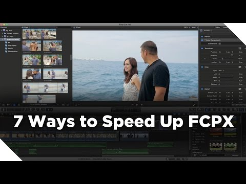 7 Ways to Speed Up Final Cut Pro X