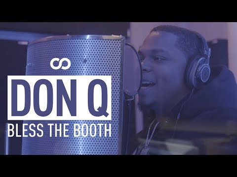 Don Q - Bless The Booth Freestyle