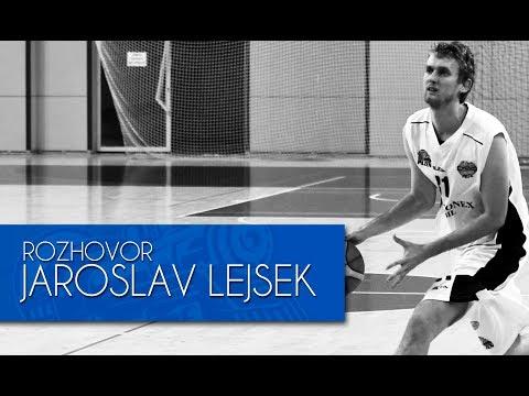 JAROSLAV LEJSEK - ROZHOVOR