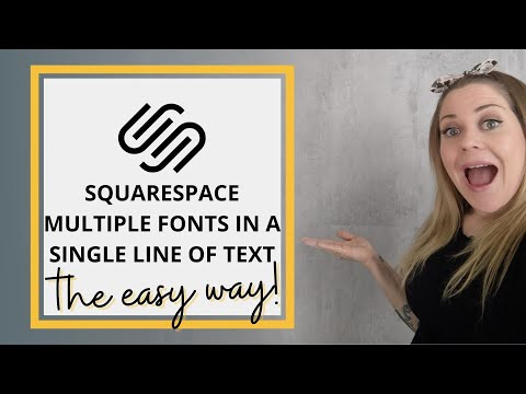 How To Use Multiple Fonts in One Line // Squarespace CSS Tutorial thumbnail