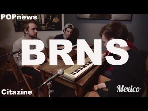BRNS - Mexico (Unplugged)