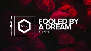 ALESTI ft. Andy Cizek - Fooled By A Dream [HD]
