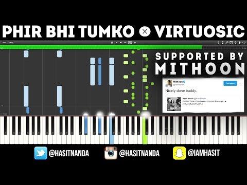 Phir Bhi Tumko Chaahunga - Virtuosic Piano TUTORIAL