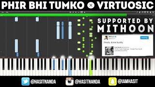 Download Mp3 Phir Bhi Tumko Chaahunga - Virtuosic Piano Tutorial
