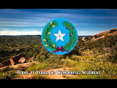 "National Anthem of Texas - ""Texas, O Texas"""