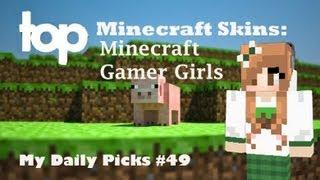 Minecraft Skins Top Girl Minecraft Skins Gamer Girl Minecraft Skins