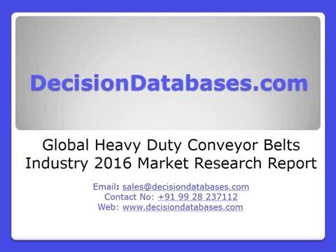 Global Heavy Duty Conveyor Belts Industry 2016 Market Research Report