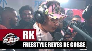 RK - Freestyle Rêves de gosse #PlanèteRap
