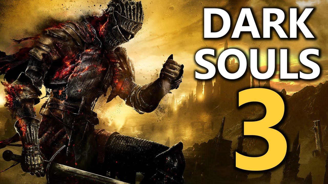 Dark Souls 3 - FIRST IMPRESSIONS! - 666gg info