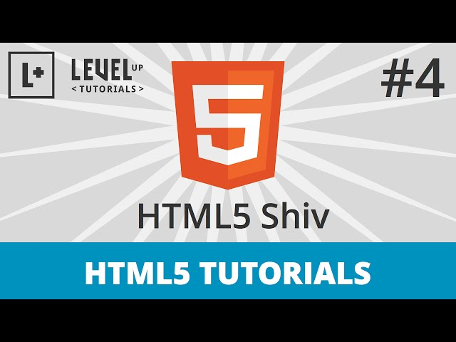HTML5 Tutorials #4 - HTML5 Shiv