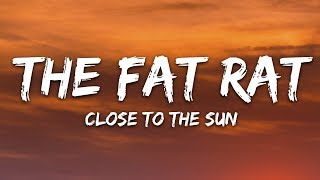 Download lagu TheFatRat & Anjulie - Close To The Sun (Lyrics)