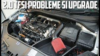 CUM SE MODIFICA SI CE PROBLEME ARE MOTORUL 2.0 TFSI? | TEHNIC EP.17