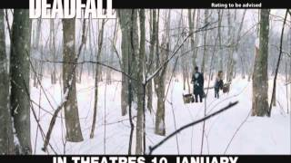Deadfall Official Trailer