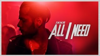 Ikka All I Need  Song | Latest Hindi Song 2016 | T-Series