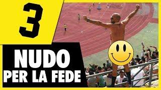 NUDO PER LA FEDE // STRANEZZE NEL CALCIO 3 // Daniele Brogna