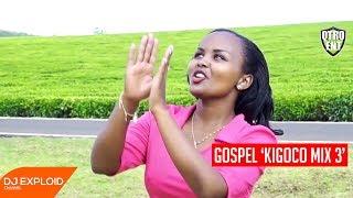 Kigoco Gospel Mix 3 - DJ Crash [@qtroent]