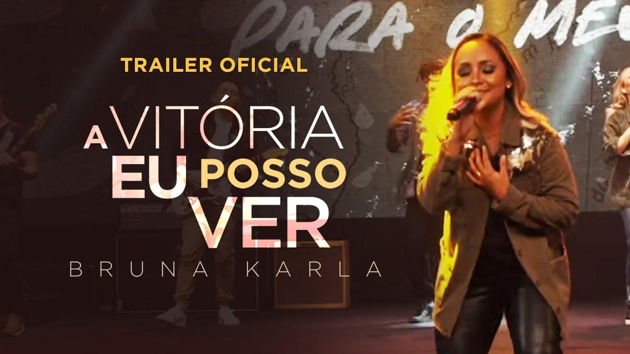 BRUNA KARLA | A Vitória eu Posso Ver | Trailer Oficial