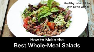 How to Make a Whole-Meal Salad — 5 Step Template (whole food vegan, oil-free)