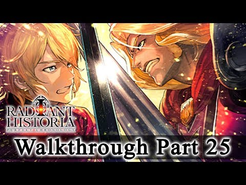 Radiant Historia: Perfect Chronology Walkthrough Part 25: Battle Of Friends (HQ) No Commentary