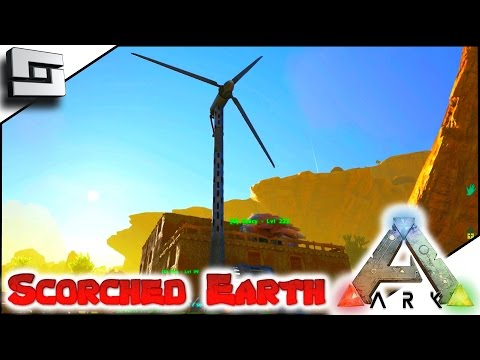 ARK: Scorched Earth - WIND TURBINE! E17 ( Scorched Earth Map Gameplay )