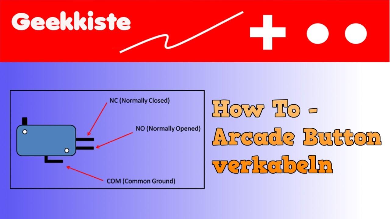 Arcade Button verkabeln How to wire Arcade Buttons Deutsch - YouTube