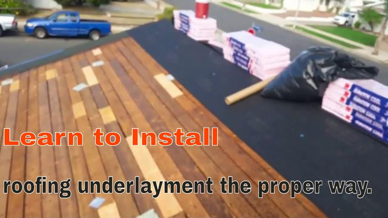 How To Install Roofing Underlayment The Proper Way Why I