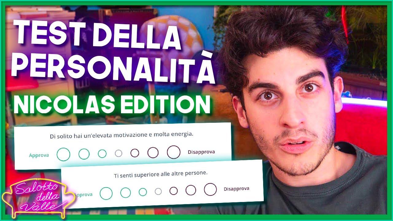 Test della Personalità di Nicolas! - Salotto della Valle