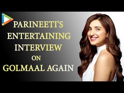 Parineeti Chopra   Golmaal Again   Full Interview