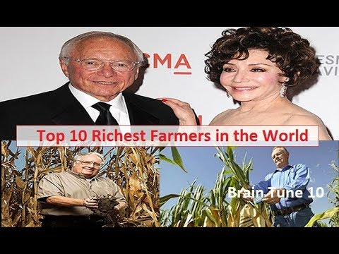 Top 10 Richest Farmers In The World | The Millionaires & Bil